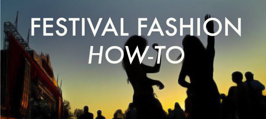 How To Get the Best Festival Fashion