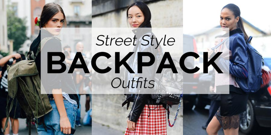 Street Style: Best Backpack Outfits