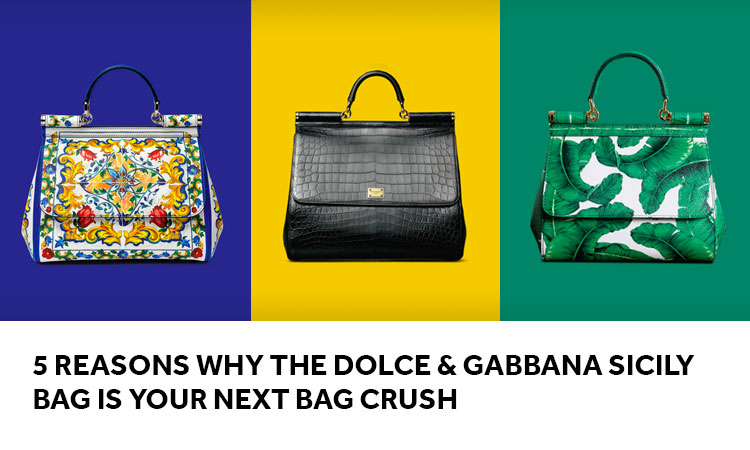 c628907884007 5 Reasons Why the Dolce   Gabbana Sicily Bag is Your Next Bag Crush