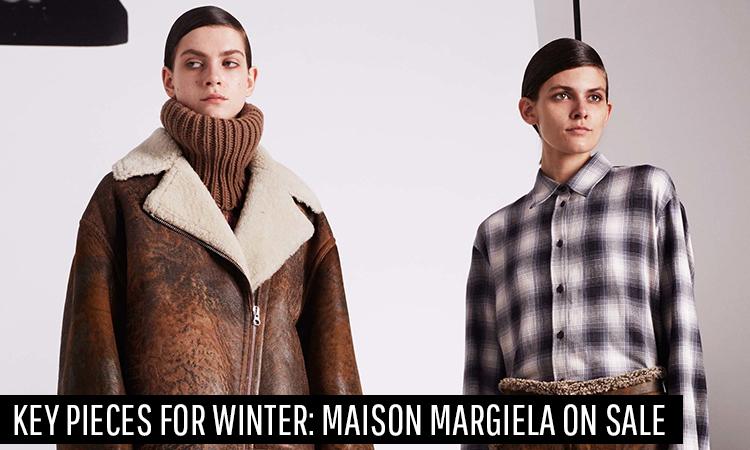 Key Pieces For Winter: Maison Margiela On Sale