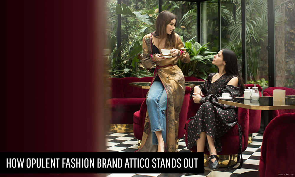 How Opulent Fashion Brand Attico Stands Out