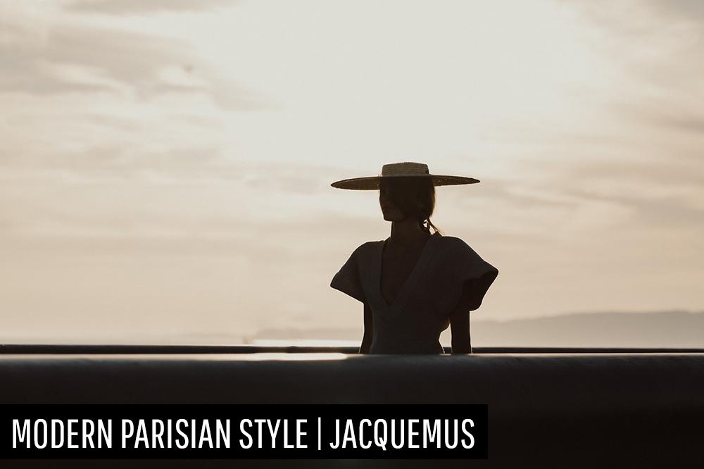 Modern Parisian Style | Jacquemus