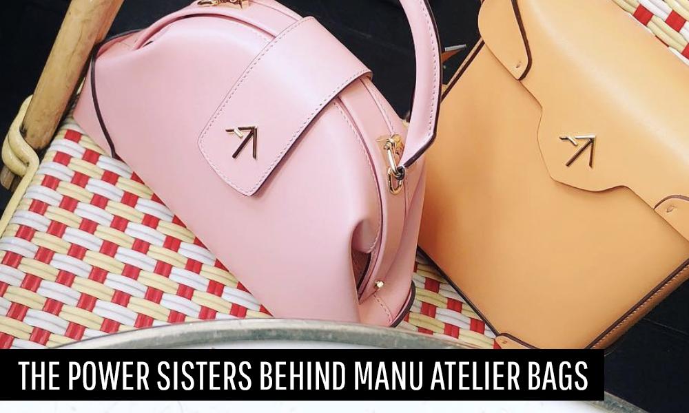 The Power Sisters Behind MANU Atelier Bags