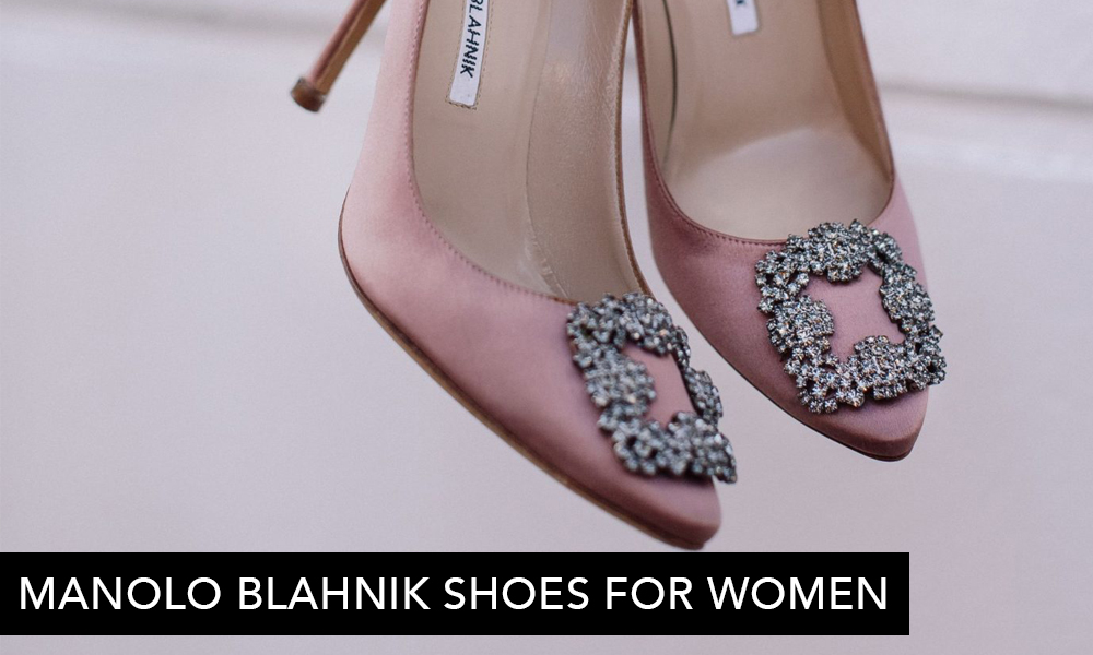 A Pair To Invest In: Manolo Blahnik Shoes for Women